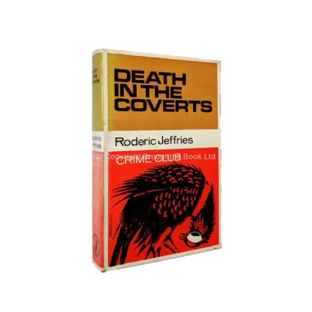 Death In the Coverts by Roderic Jeffries First Edition The Crime Club by Collins 1966